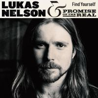 Cover Lukas Nelson & Promise Of The Real - Find Yourself