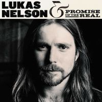 Cover Lukas Nelson & Promise Of The Real - Lukas Nelson & Promise Of The Real