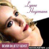 Cover Lyane Hegemann - Bevor du jetzt gehst