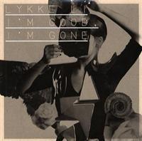 Cover Lykke Li - I'm Good, I'm Gone