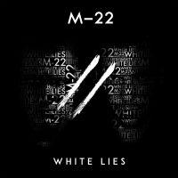Cover M-22 - White Lies