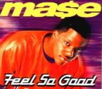 Cover Ma$e - Feel So Good