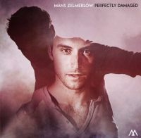 Cover Måns Zelmerlöw - Perfectly Damaged