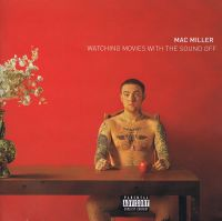 Cover Mac Miller - Watching Movies With The Sound Off