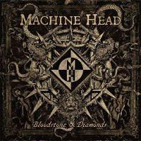 Cover Machine Head - Bloodstone & Diamonds