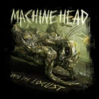 Cover Machine Head - Unto The Locust