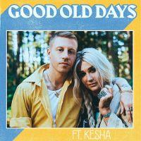 Cover Macklemore feat. Kesha - Good Old Days