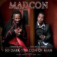 Cover Madcon - So Dark The Con Of Man