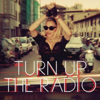 Cover Madonna - Turn Up The Radio