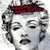 Cover Madonna vs. David Guetta - Revolver (One Love Remix)