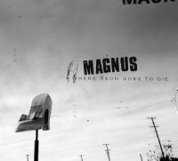 Cover Magnus - Where Neon Goes To Die