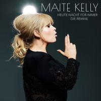 Cover Maite Kelly - Heute Nacht für immer