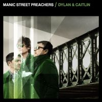Cover Manic Street Preachers - Dylan & Caitlin