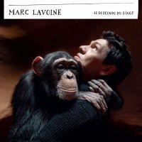 Cover Marc Lavoine - Je descends du singe