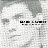 Cover Marc Lavoine - L'amour de 30 secondes