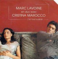 Cover Marc Lavoine & Cristina Marocco - J'ai tout oublié