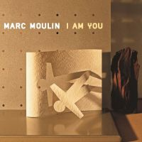 Cover Marc Moulin - I Am You
