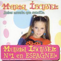 Cover Maria Isabel - Antes muerta que sencilla