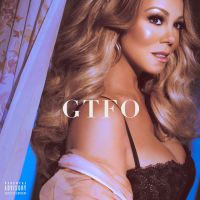 Cover Mariah Carey - GTFO