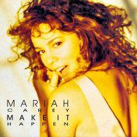 Cover Mariah Carey - Make It Happen