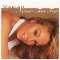 Cover Mariah Carey - Never Too Far