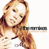 Cover Mariah Carey - The Remixes