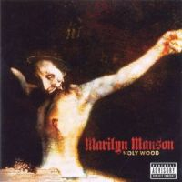 Cover Marilyn Manson - Holy Wood (In The Shadow Of The Valley Of Death)