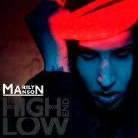 Cover Marilyn Manson - The High End Of Low