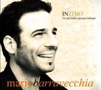 Cover Mario Barravecchia - Intimo - Le più belle canzoni italiane