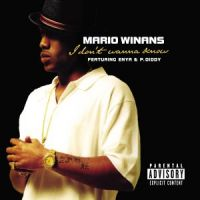 Cover Mario Winans feat. Enya & P. Diddy - I Don't Wanna Know