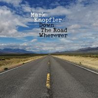 Cover Mark Knopfler - Down The Road Wherever