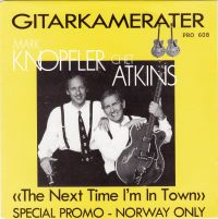 Cover Mark Knopfler & Chet Atkins - The Next Time I'm In Town