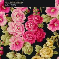 Cover Mark Lanegan Band - Blues Funeral