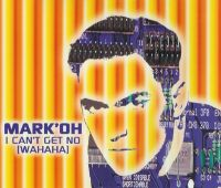 Cover Mark 'Oh - I Can't Get No (Wahaha)