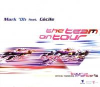 Cover Mark 'Oh feat. Cecile - The Team On Tour
