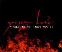 Cover Mark 'Oh vs. John Davies - Your Love