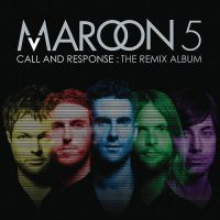 Cover Maroon 5 - Call And Response: The Remix Album