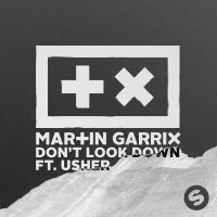 Cover Martin Garrix feat. Usher - Don't Look Down