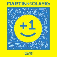 Cover Martin Solveig feat. Sam White - +1