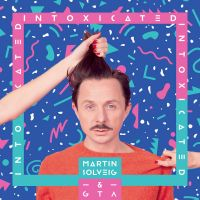 Cover Martin Solveig & GTA - Intoxicated