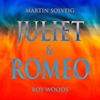 Cover Martin Solveig & Roy Woods - Juliet & Romeo
