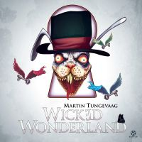 Cover Martin Tungevaag - Wicked Wonderland