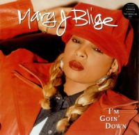 Cover Mary J Blige - I'm Goin' Down