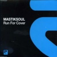 Cover Mastiksoul - Run For Cover