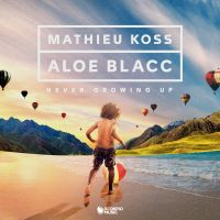 Cover Mathieu Koss & Aloe Blacc - Never Growing Up