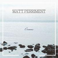 Cover Matt Perriment - Oceans