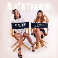 Cover Maude feat. Romy M - À l'attaque
