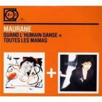 Cover Maurane - 2 For 1: Quand l'humain danse + Toutes les mamas