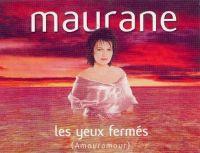 Cover Maurane - Les yeux fermés (Amouramour)