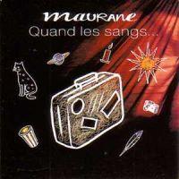 Cover Maurane - Quand les sangs...
